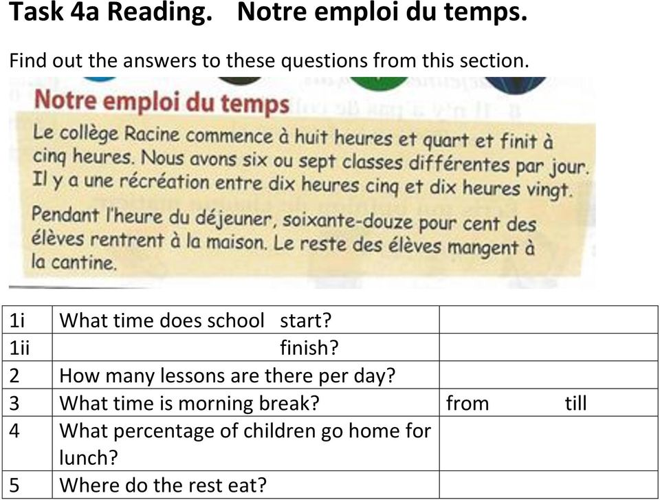 1i What time does school start? 1ii finish?