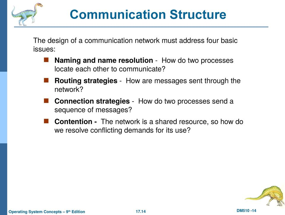 Routing strategies - How are messages sent through the network?