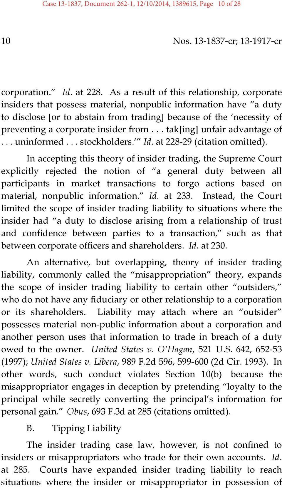 corporate insider from... tak[ing] unfair advantage of... uninformed... stockholders. Id. at 228 29 (citation omitted).