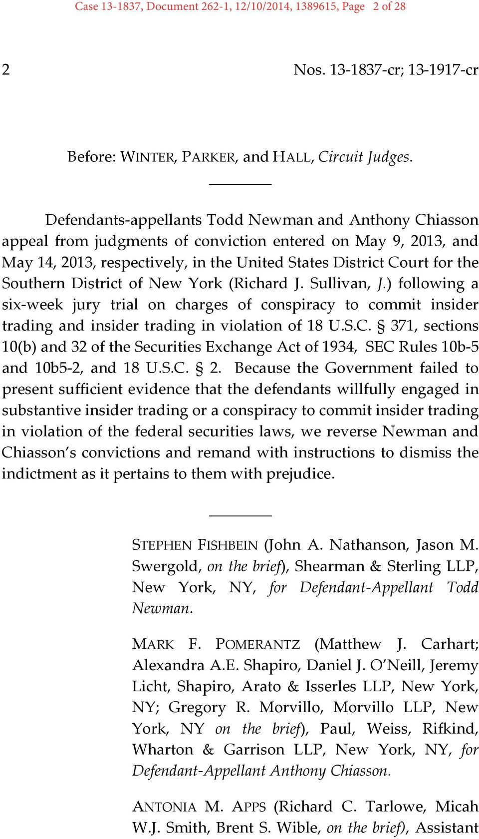 District of New York (Richard J. Sullivan, J.) following a six week jury trial on charges of conspiracy to commit insider trading and insider trading in violation of 18 U.S.C.