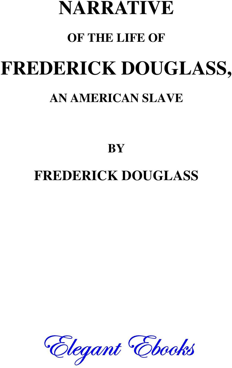 AMERICAN SLAVE BY