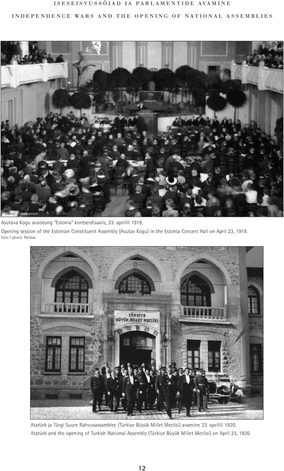 Opening session of the Estonian Constituent Assembly (Asutav Kogu) in the Estonia Concert Hall on April 23, 1919.