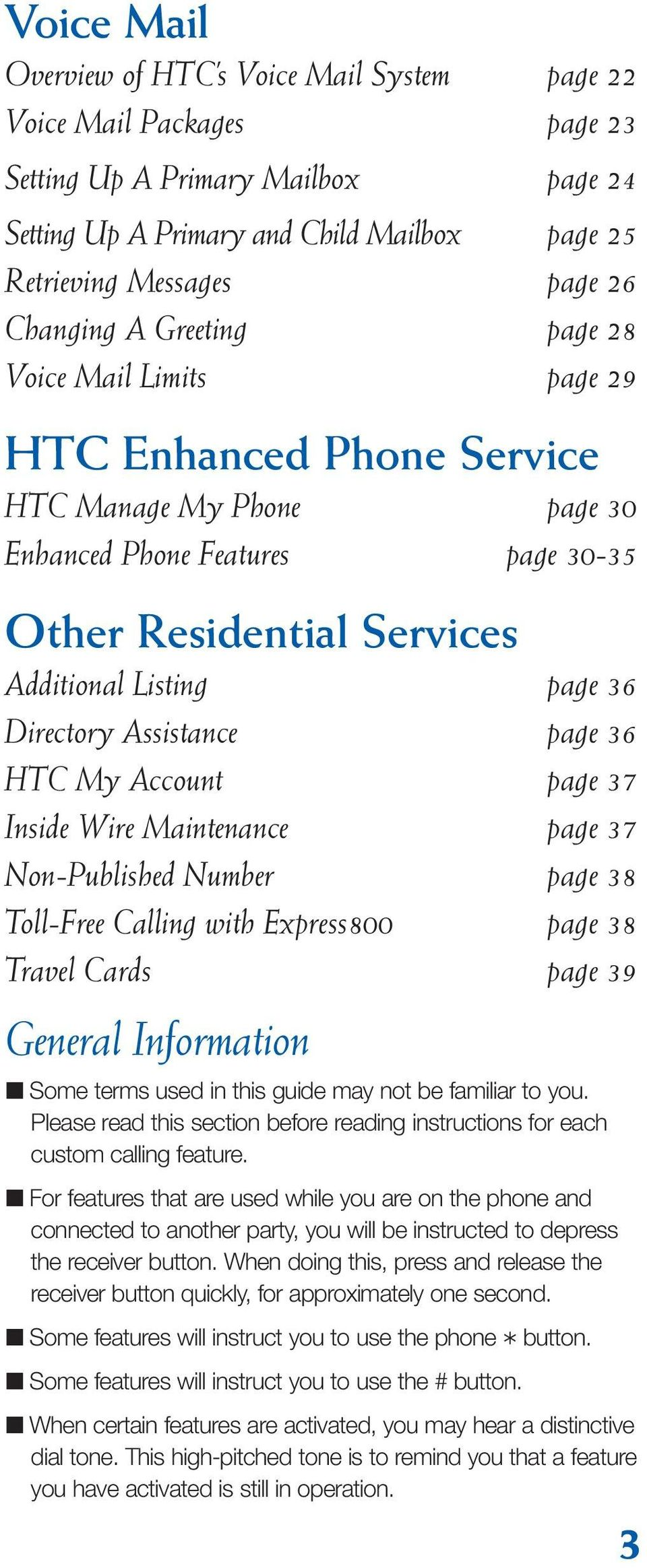 Directory Assistance page 36 HTC My Account page 37 Inside Wire Maintenance page 37 Non-Published Number page 38 Toll-Free Calling with Express800 page 38 Travel Cards page 39 General Information