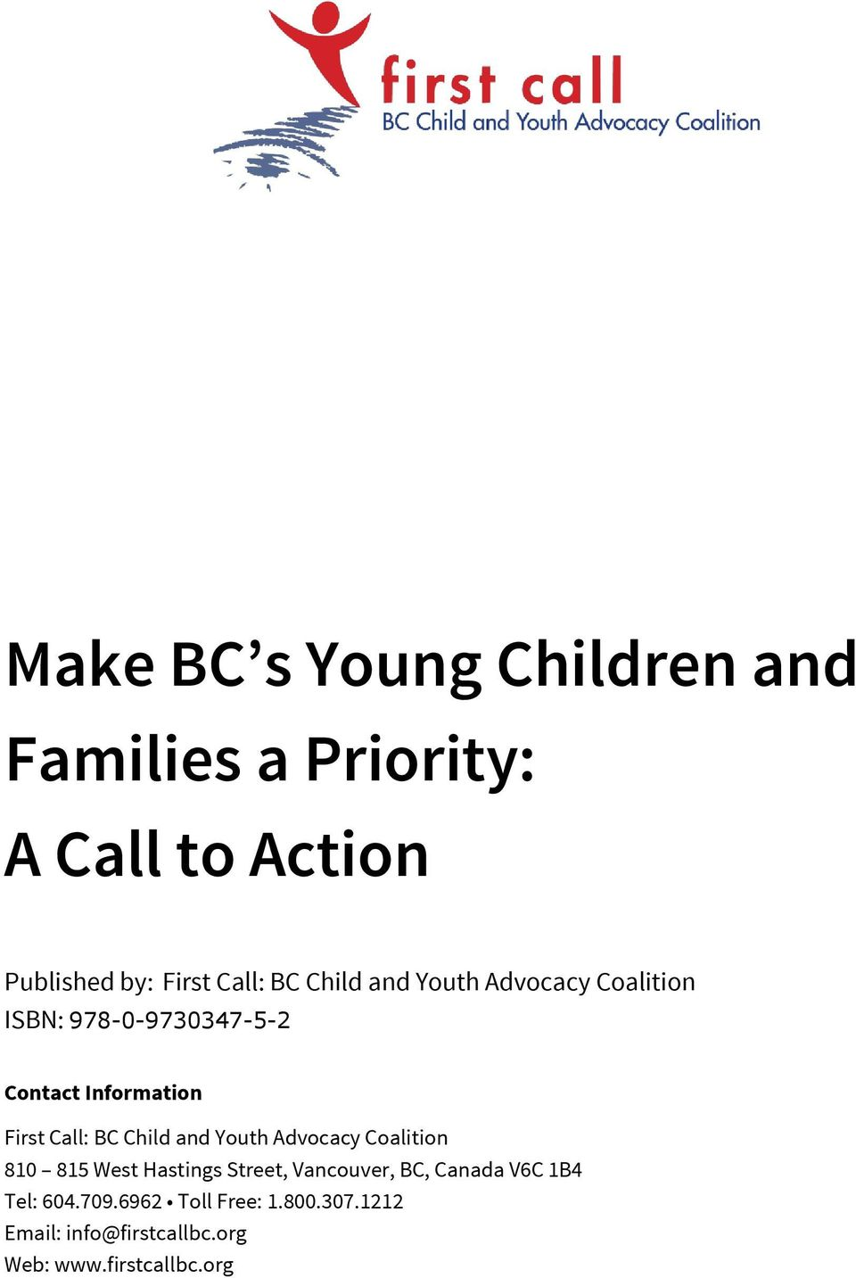 Child and Youth Advocacy Coalition 810 815 West Hastings Street, Vancouver, BC, Canada V6C 1B4