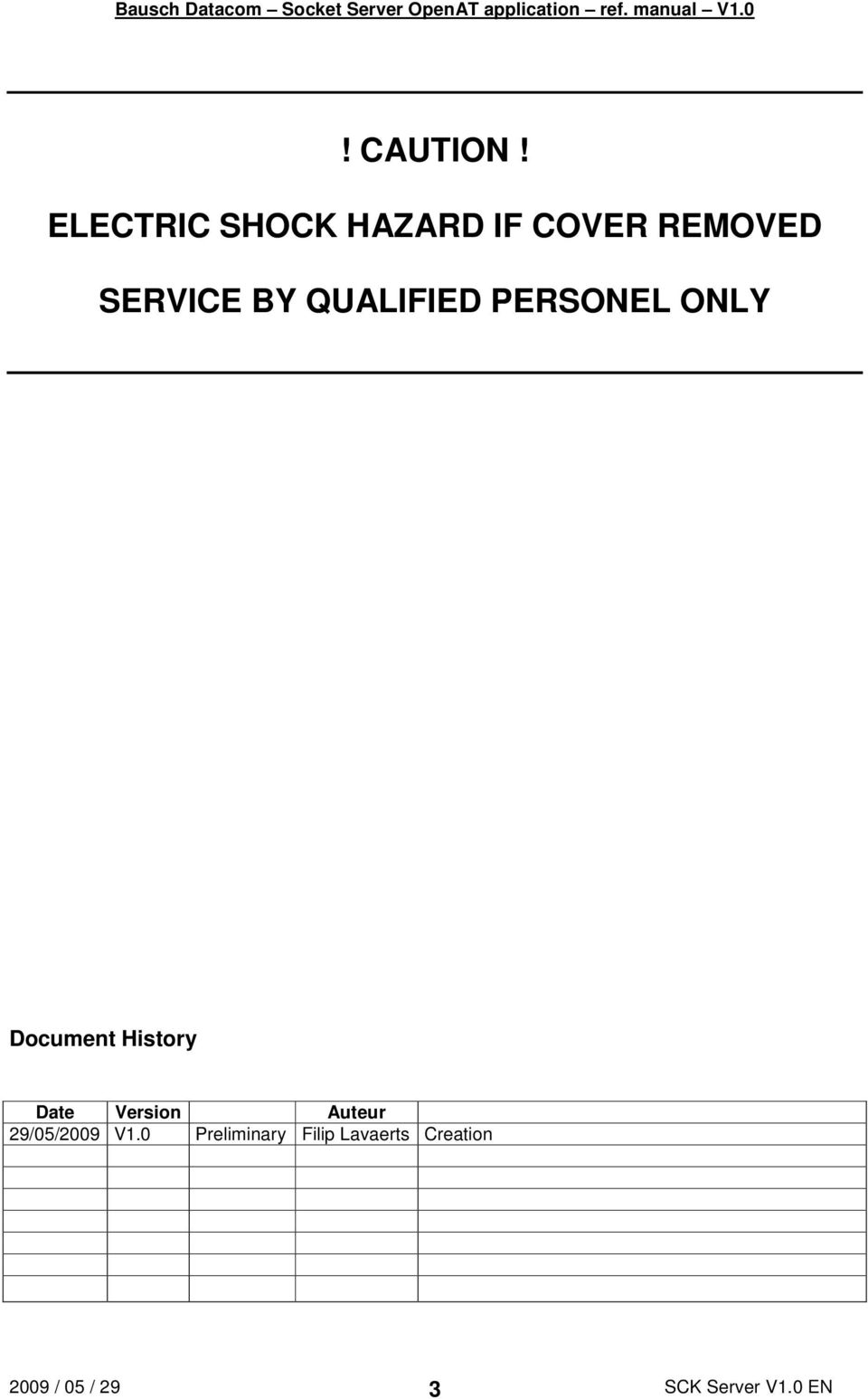 BY QUALIFIED PERSONEL ONLY Document History
