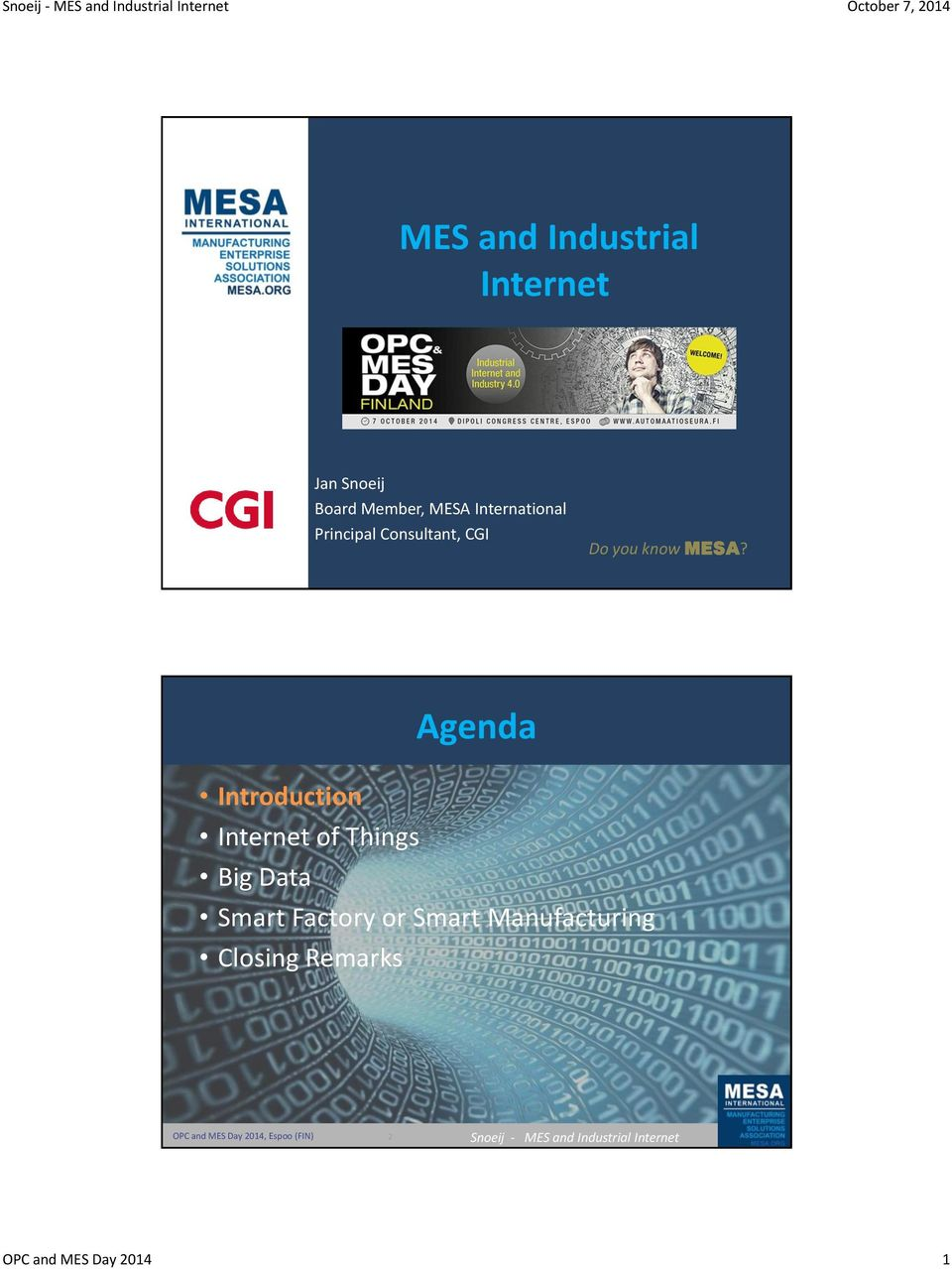 MESA? Agenda Introduction Internet of Things Big Data Smart