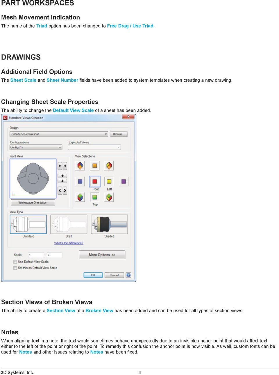 Changing Sheet Scale Properties The ability to change the Default View Scale of a sheet has been added.