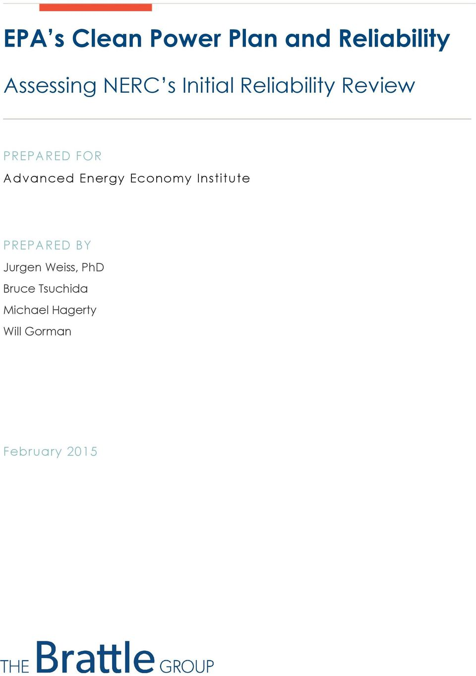 Energy Economy Institute PREPARED BY Jurgen Weiss,