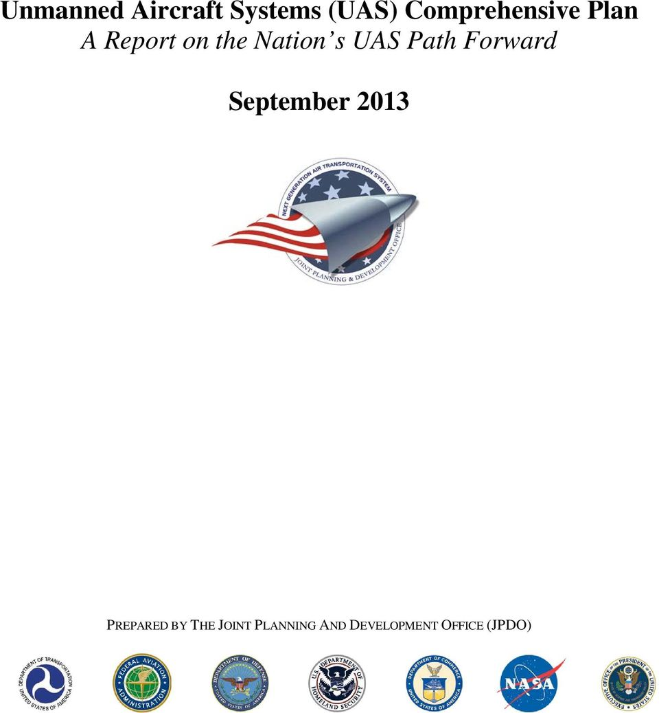 s UAS Path Forward September 2013 PREPARED