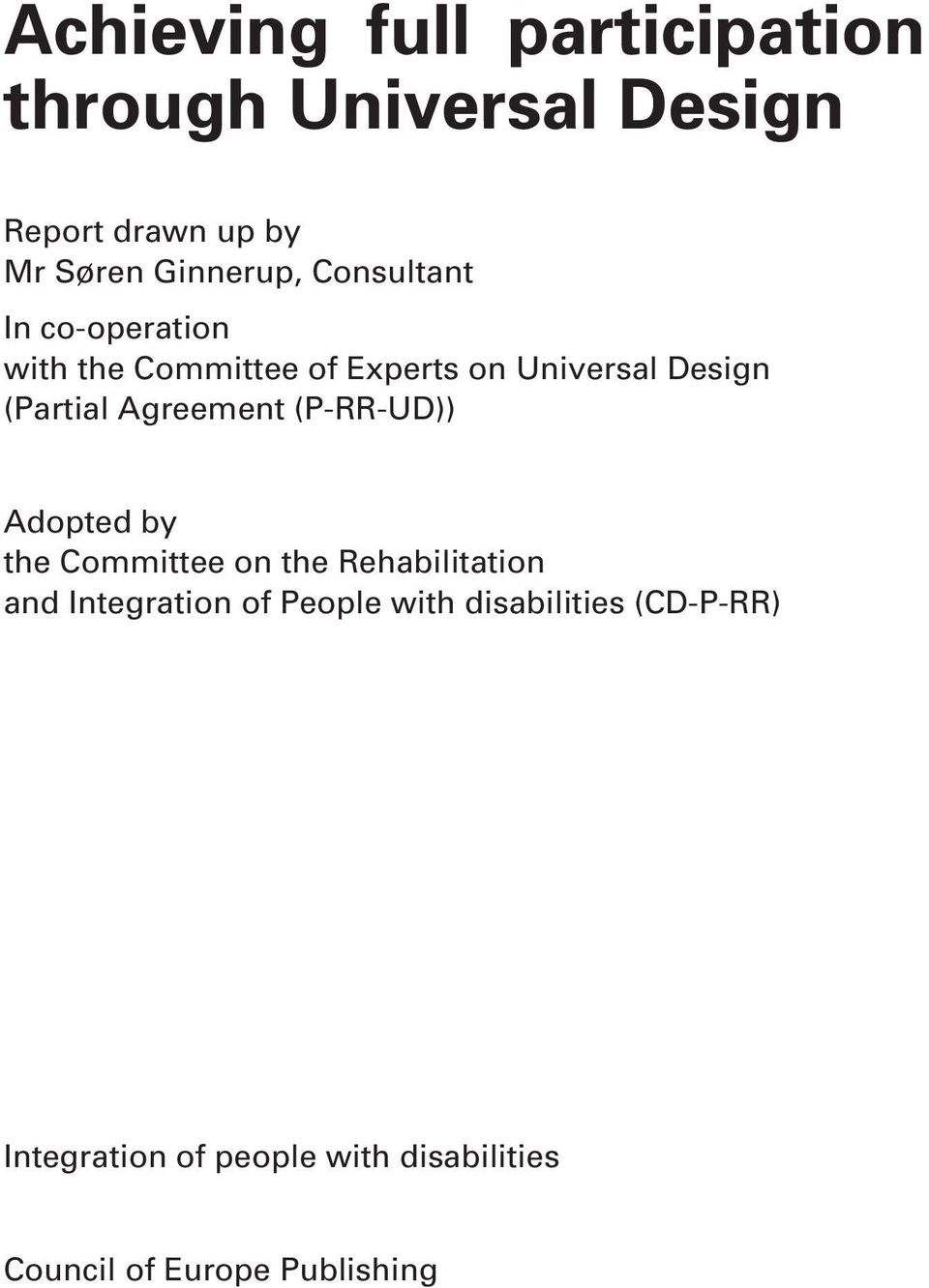 (Partial Agreement (P-RR-UD)) Adopted by the Committee on the Rehabilitation and