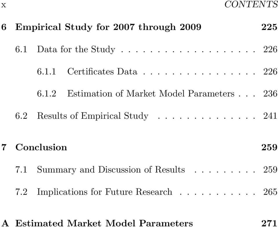 2 Results of Empirical Study.............. 241 7 Conclusion 259 7.