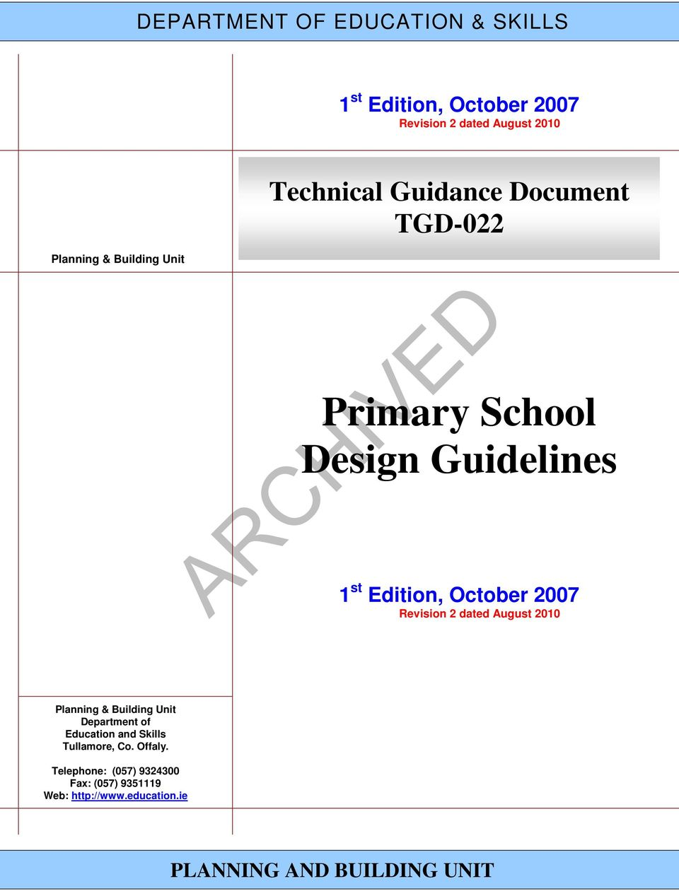 October 2007 Revision 2 dated August 2010 Planning & Building Unit Department of Education and