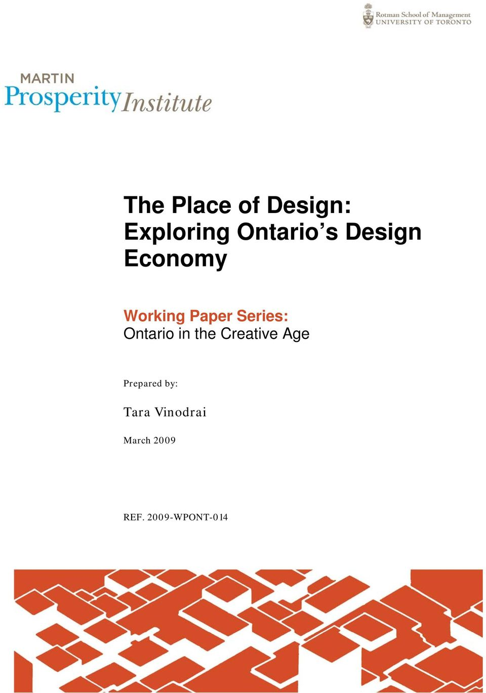 Ontario in the Creative Age Prepared by: