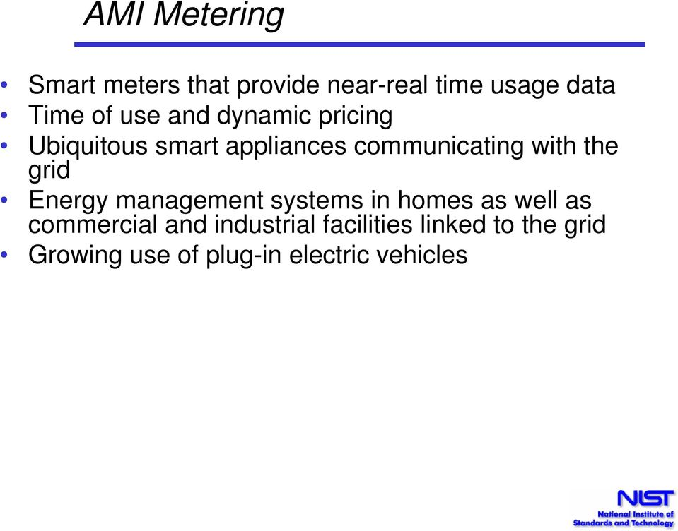 the grid Energy management systems in homes as well as commercial and