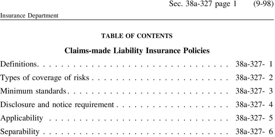 Policies Definitions.... 38a-327-1 Types of coverage of risks.