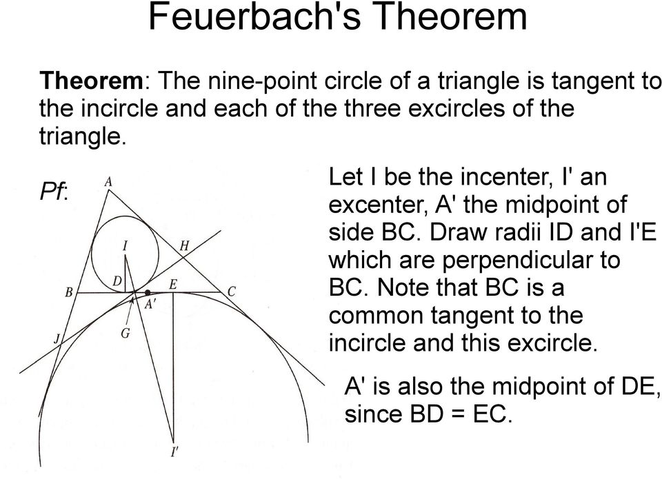 Pf: Let I be the incenter, I' an excenter, A' the midpoint of side BC.
