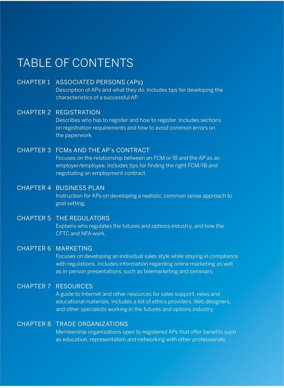 Chapter 3 FCMs and the AP s Contract Focuses on the relationship between an FCM or IB and the AP as an employer/employee.