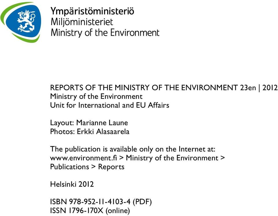 publication is available only on the Internet at: www.environment.