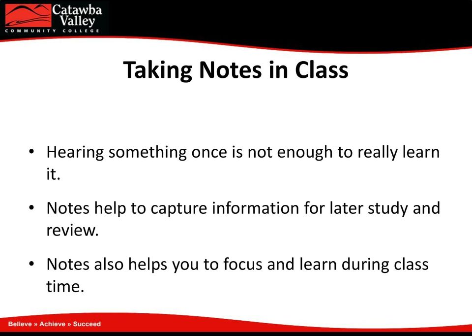 Notes help to capture information for later study