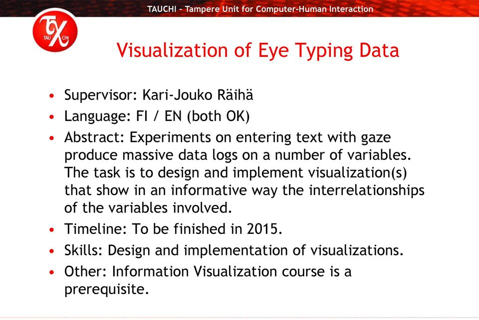 The task is to design and implement visualization(s) that show in an informative way the interrelationships of