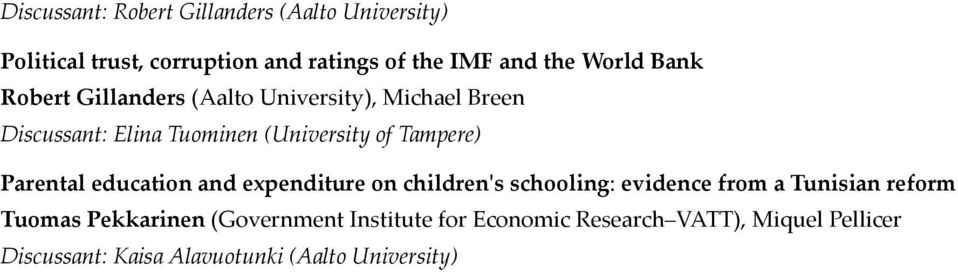 Tampere) Parental education and expenditure on children's schooling: evidence from a Tunisian reform Tuomas