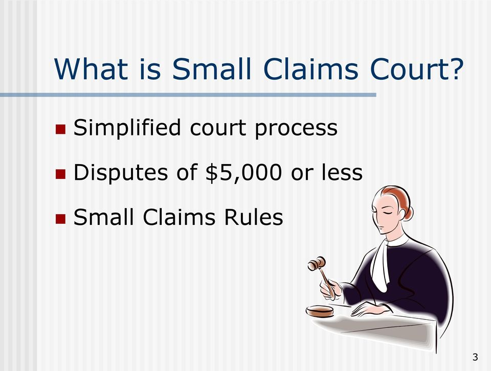 Simplified court process