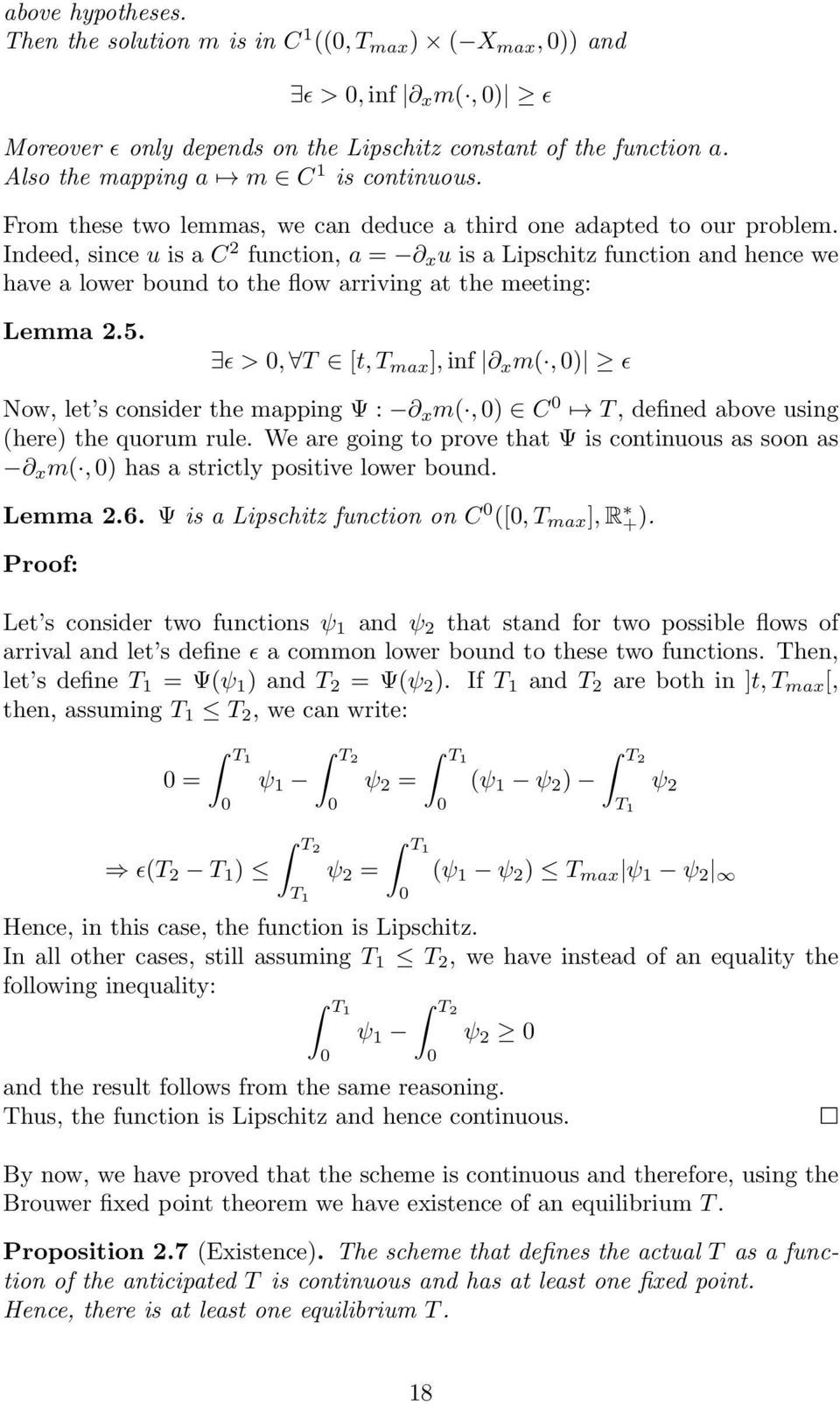 Indeed, since u is a C 2 function, a = x u is a Lipschitz function and hence we have a lower bound to the flow arriving at the meeting: Lemma 2.5.