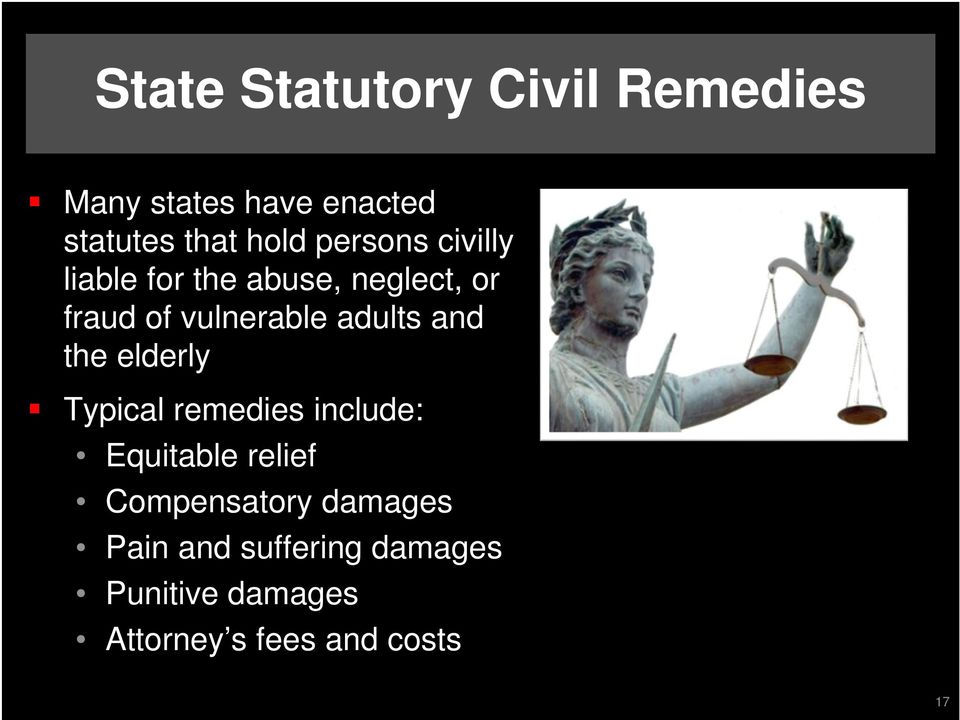 adults and the elderly Typical remedies include: Equitable relief