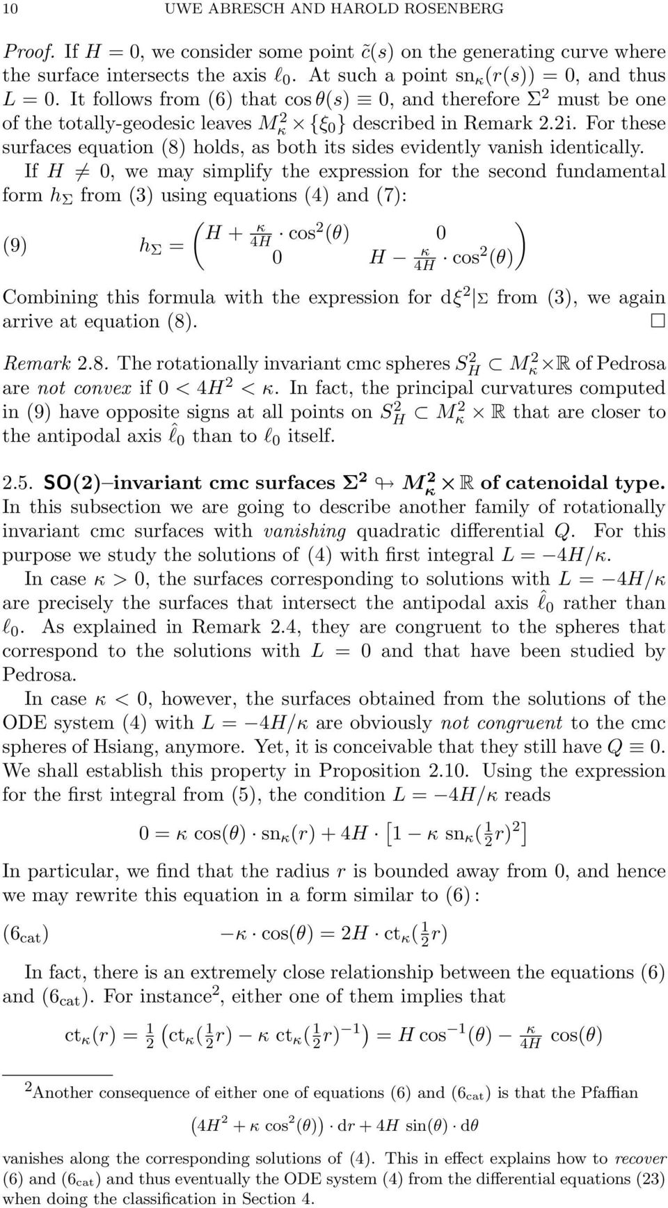 For these surfaces equation (8) holds, as both its sides evidently vanish identically.