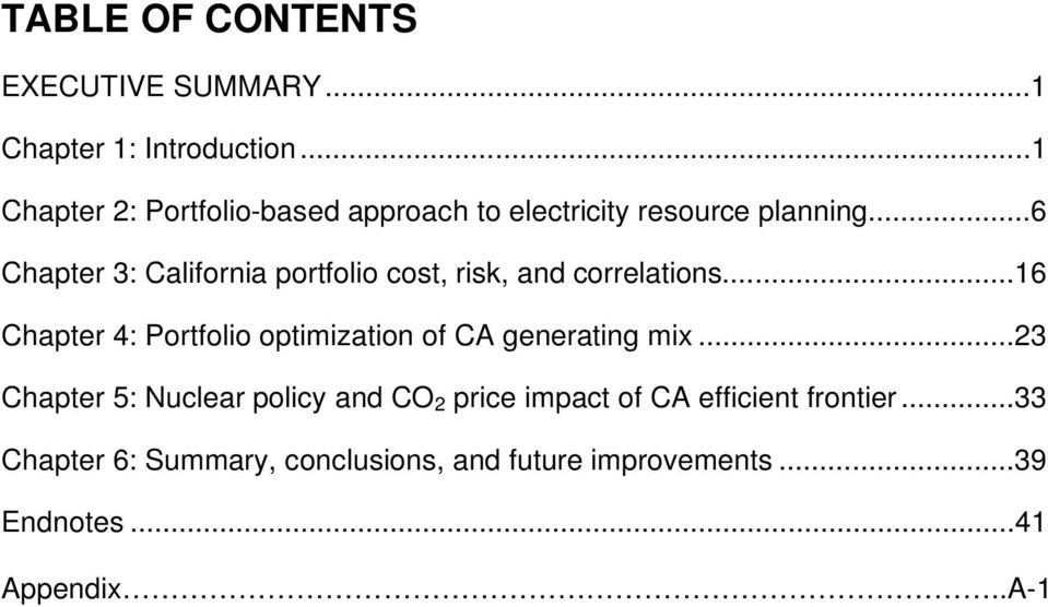 ..6 Chapter 3: California portfolio cost, risk, and correlations.