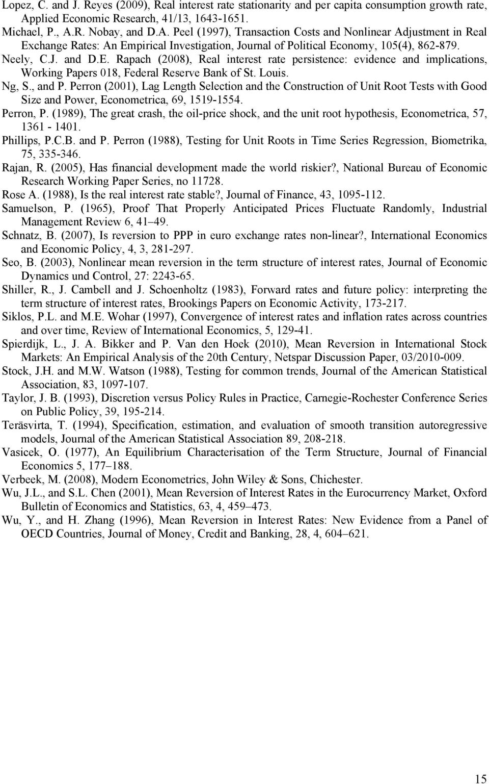 R. Nobay, and D.A. Peel (1997), Transaction Costs and Nonlinear Adjustment in Real Ex
