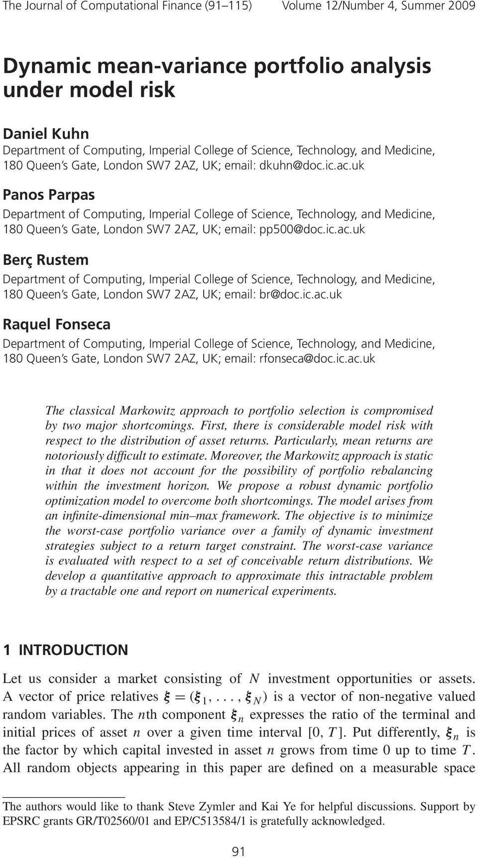 uk Panos Parpas Department of Computing, Imperial College of Science, Technology, and Medicine, 180 Queen s Gate, London SW7 2AZ, UK; email: pp500@doc.ic.ac.