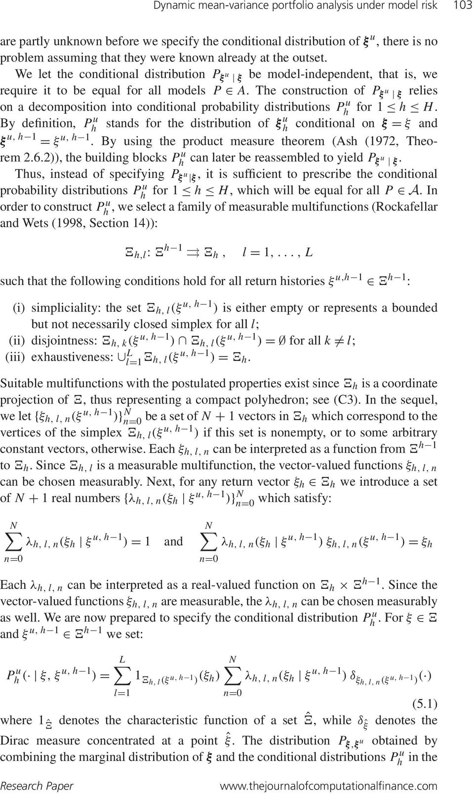 The construction of P ξ u ξ relies on a decomposition into conditional probability distributions Ph u for 1 h H.