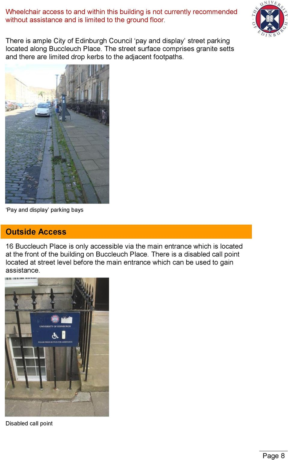 Pay and display parking bays image. Outside Access.