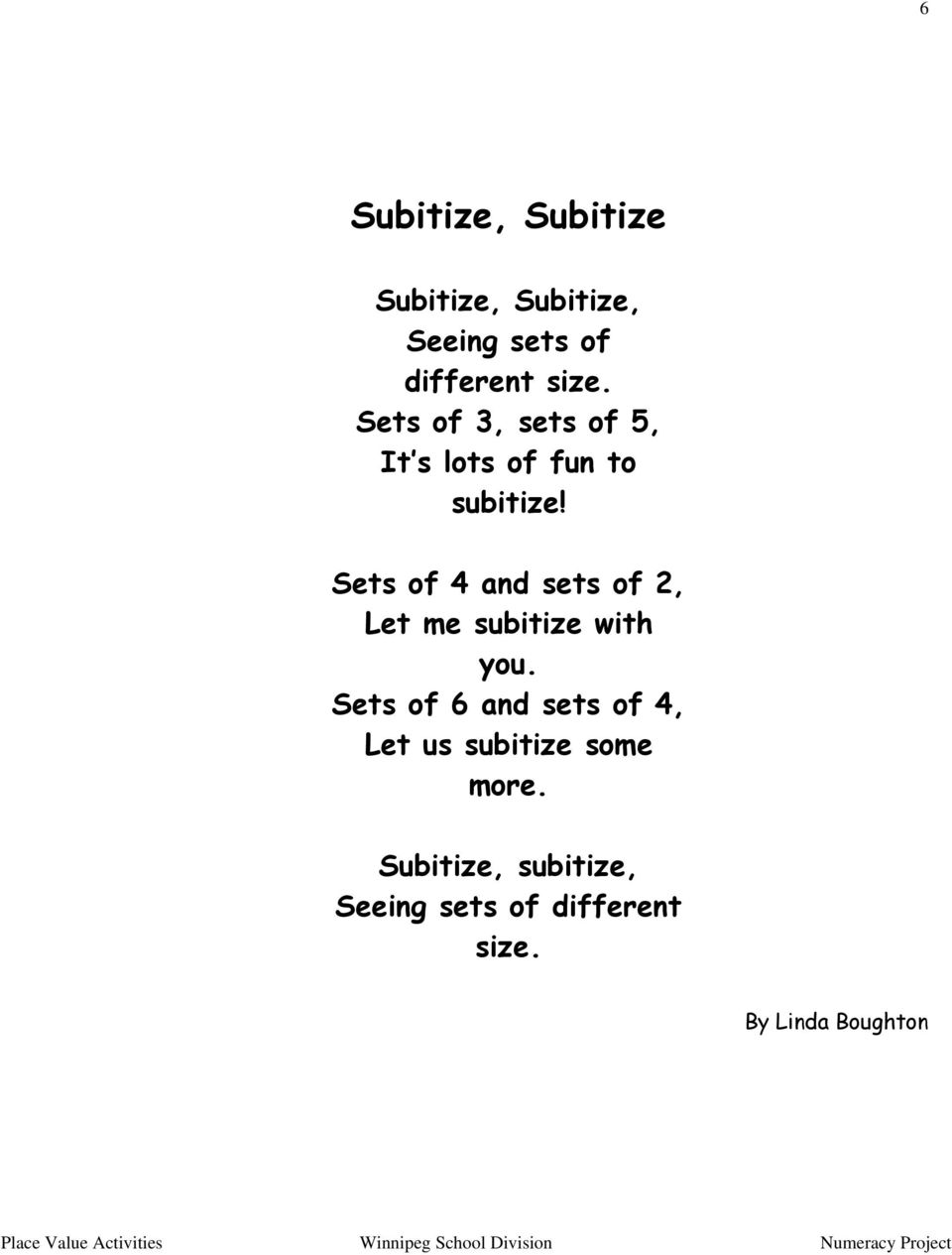Sets of 4 and sets of 2, Let me subitize with you.