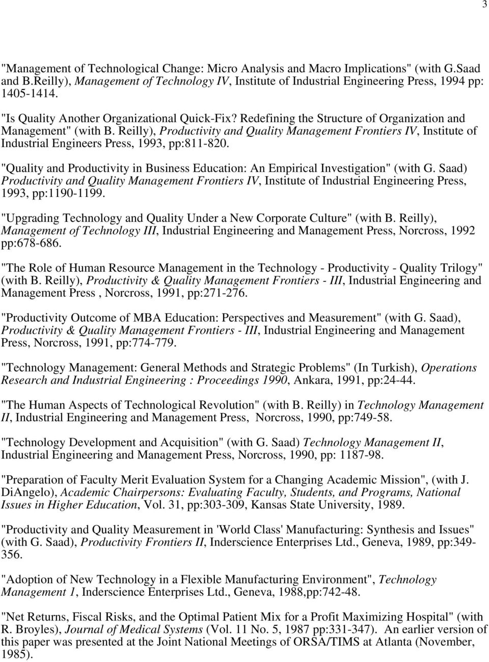 Reilly), Productivity and Quality Management Frontiers IV, Institute of Industrial Engineers Press, 1993, pp:811-820.