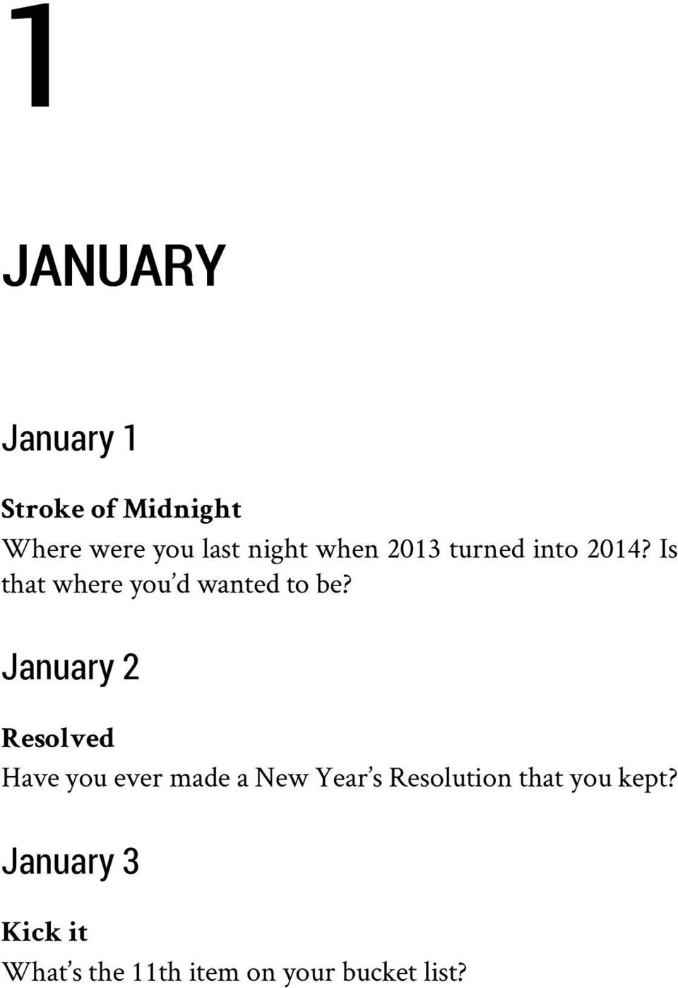 January 2 Resolved Have you ever made a New Year s Resolution