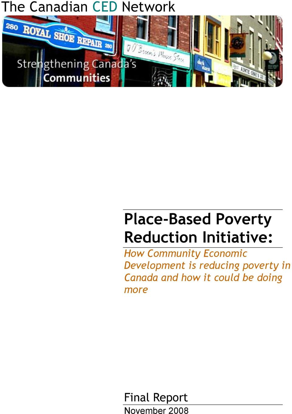 Development is reducing poverty in Canada and