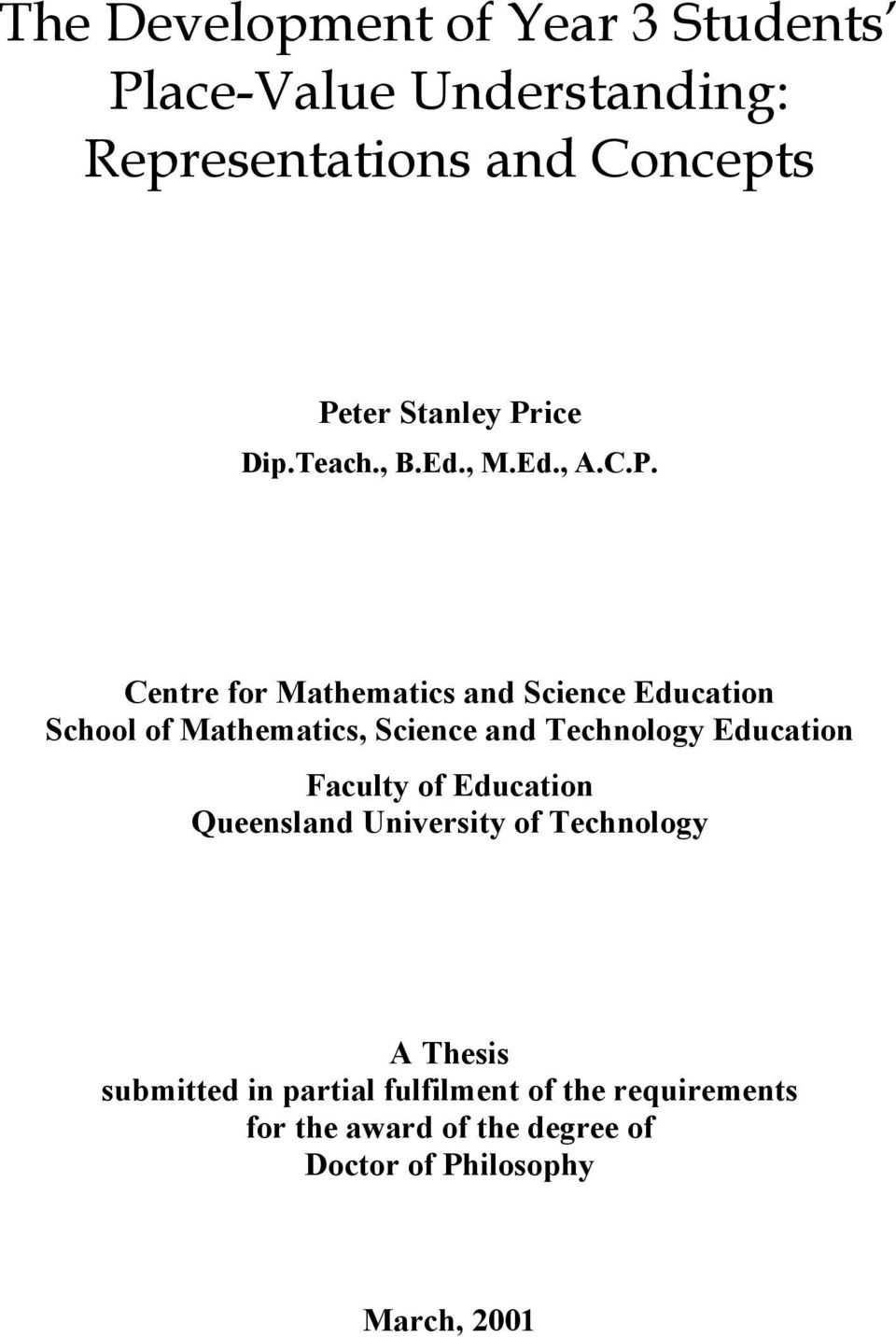 Science and Technology Education Faculty of Education Queensland University of Technology A Thesis