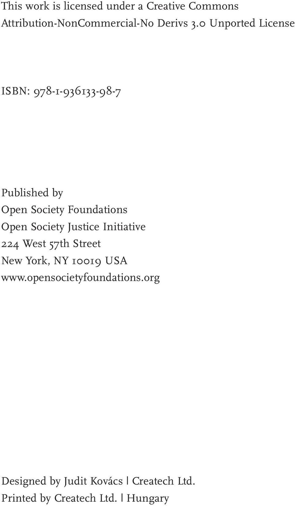 Society Justice Initiative 224 West 57th Street New York, NY 10019 USA www.