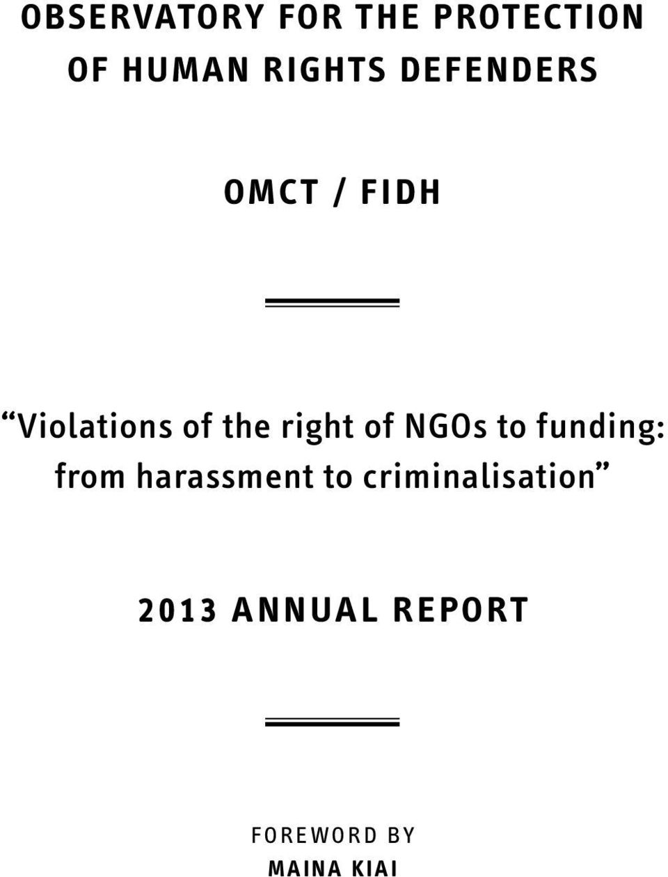NGOs to funding: from harassment to