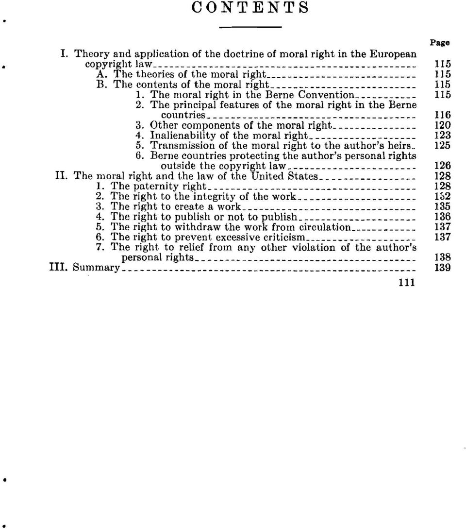 Inalienability of the moral right _ 123 5. Transmission of the moral right to the author's heirs., 125 6. Berne countries protecting the author's personal rights outside the copyright law _ 126 II.