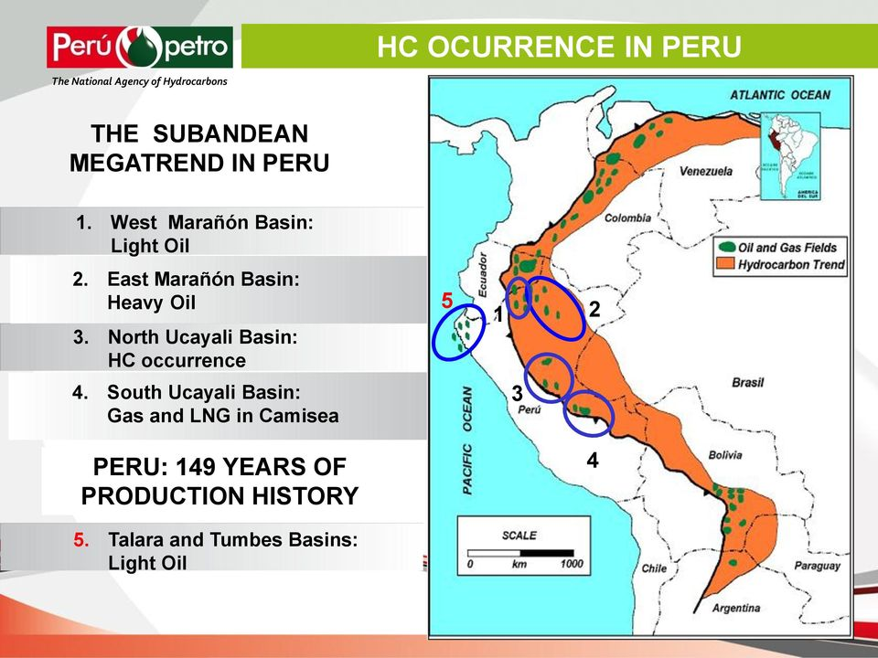 North Ucayali Basin: HC occurrence 5 1 2 4.