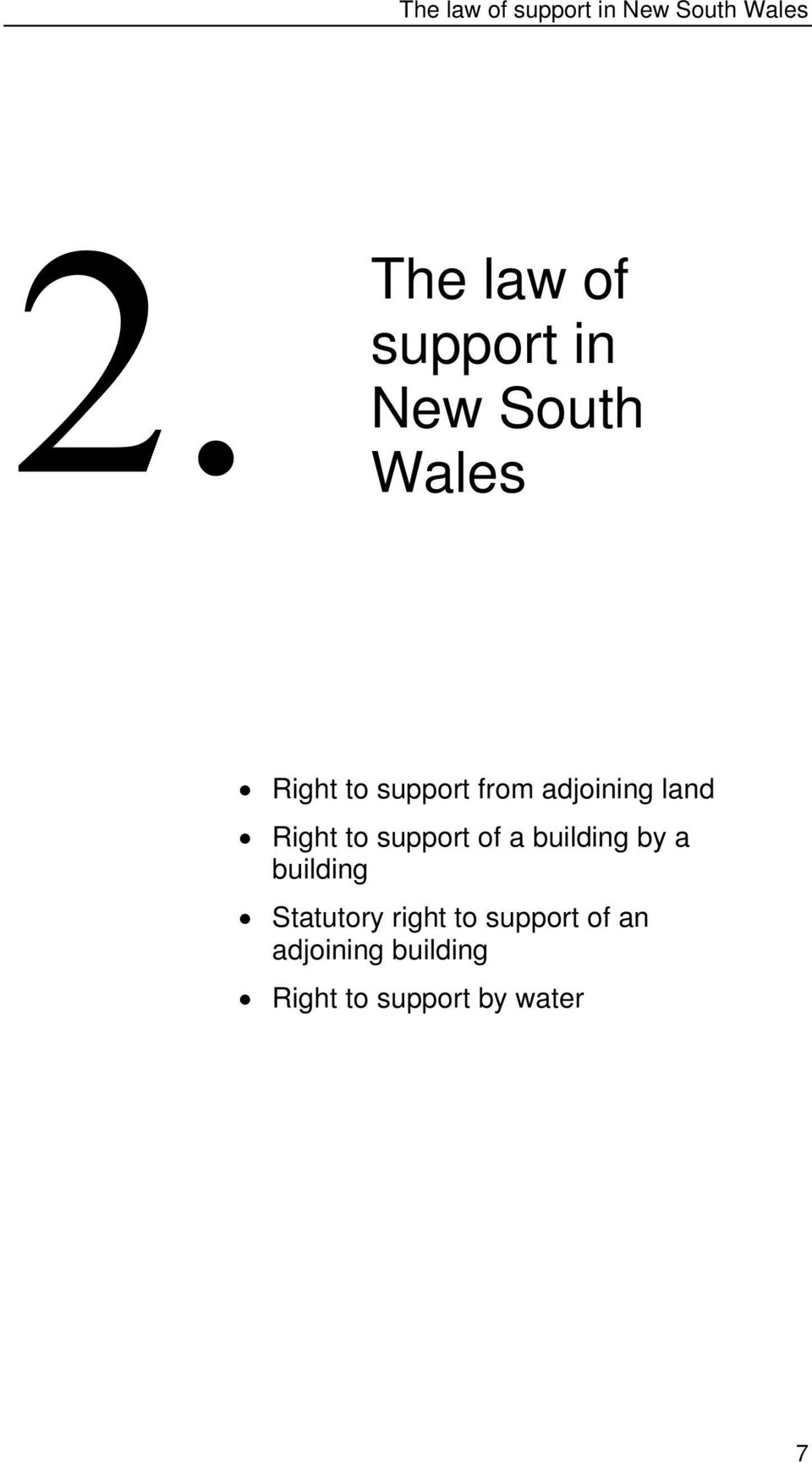to support of a building by a building Statutory right to