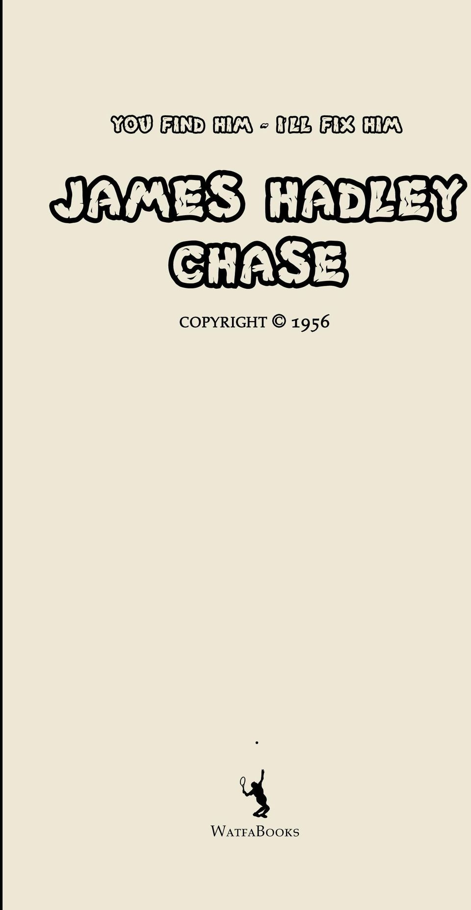 HADLEY CHASE