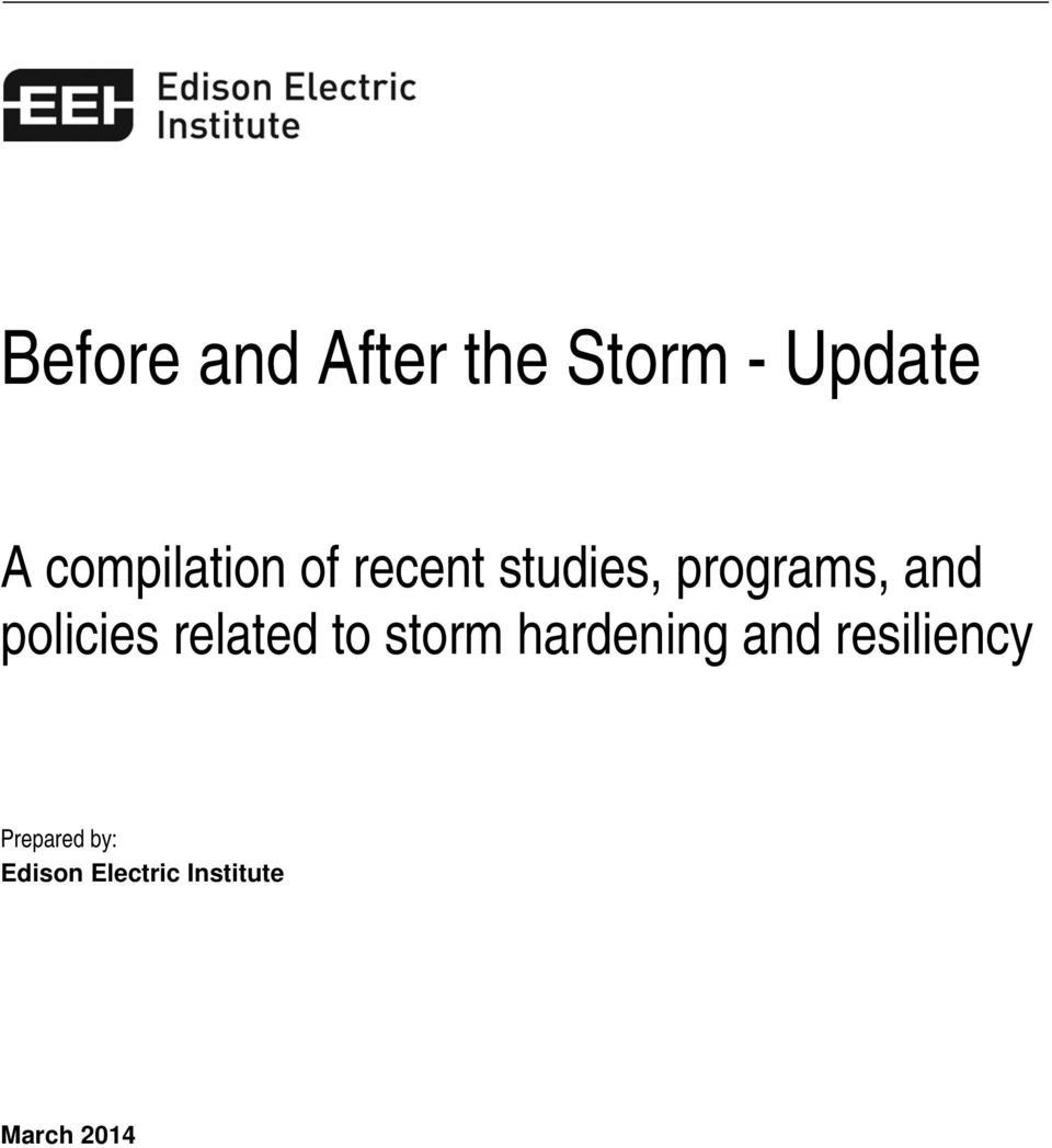 policies related to storm hardening and