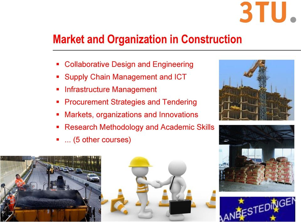 Management Procurement Strategies and Tendering Markets,