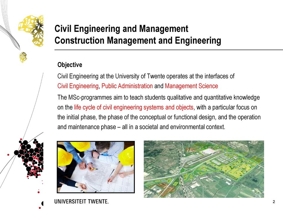 qualitative and quantitative knowledge on the life cycle of civil engineering systems and objects, with a particular focus on the