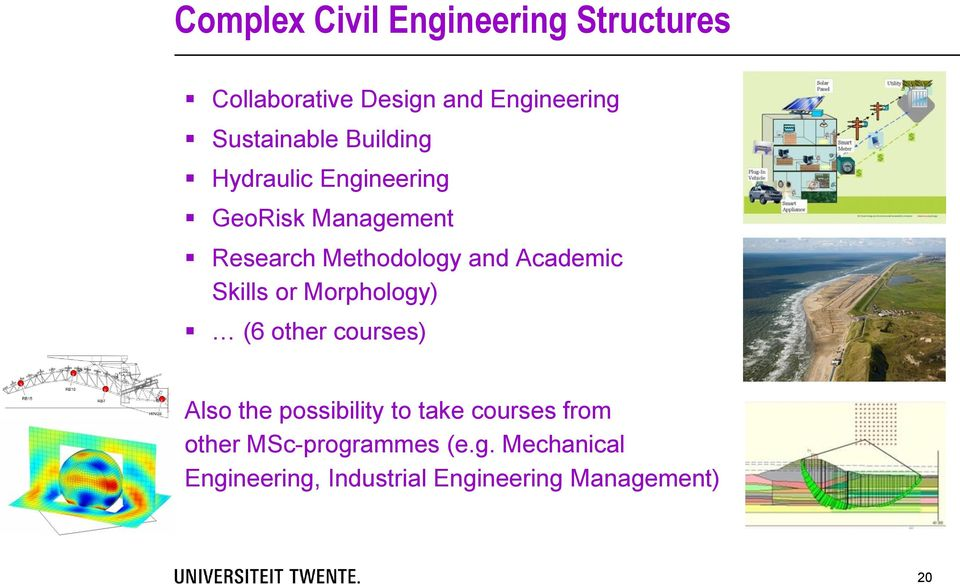 and Academic Skills or Morphology) (6 other courses) Also the possibility to take