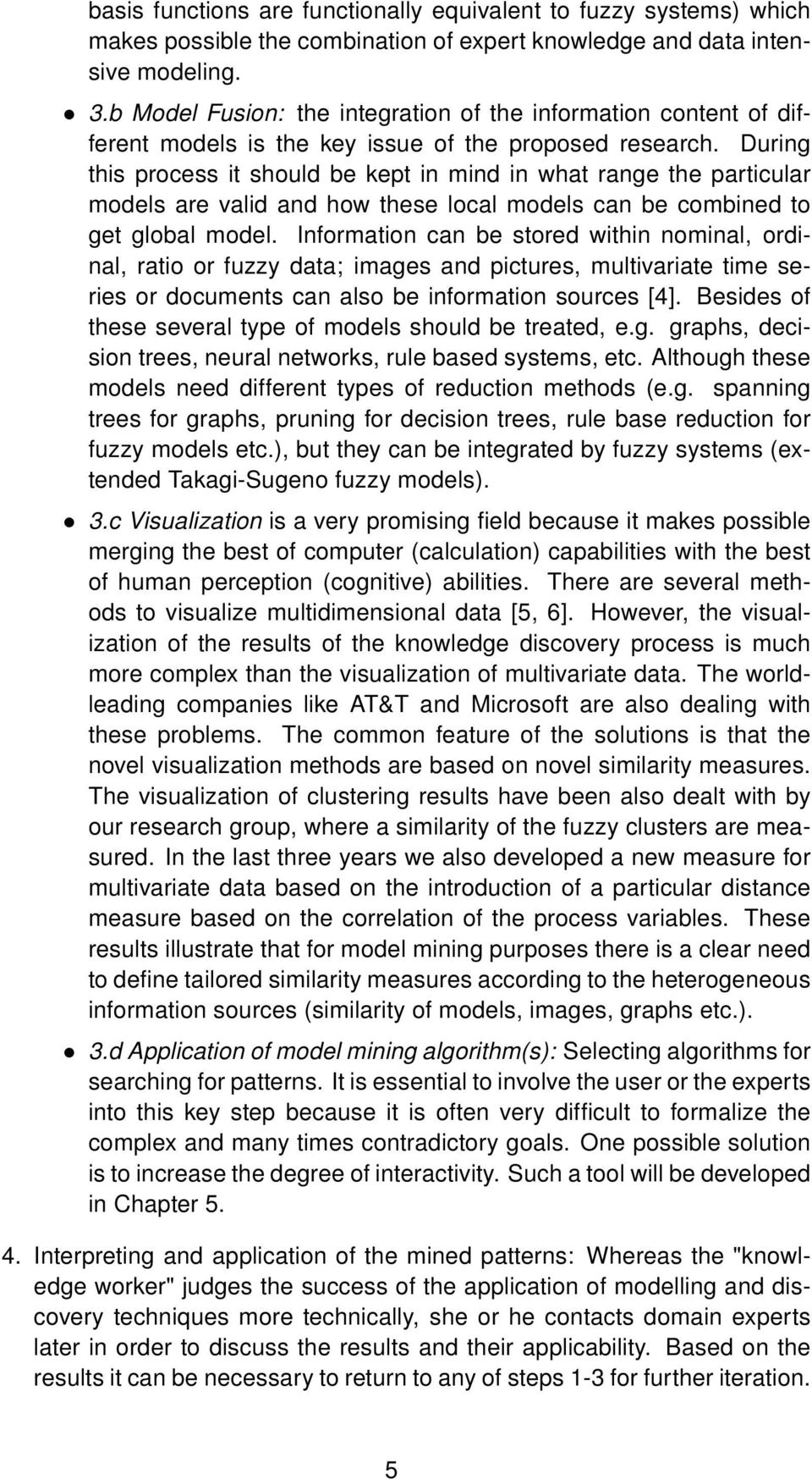 fuzzy data mining + thesis Data mining using intelligent systems: an optimized weighted fuzzy decision tree approach by xuqin li a thesis submitted in partial fulfillment of the requirements for the degree of.